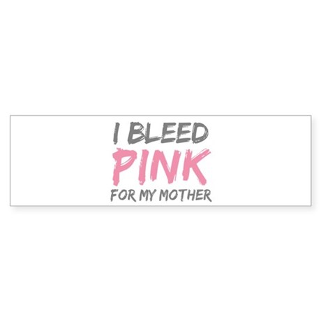 Pink Breast Cancer Mother Mom Bumper Sticker