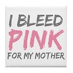 Pink Breast Cancer Mother Mom Tile Coaster