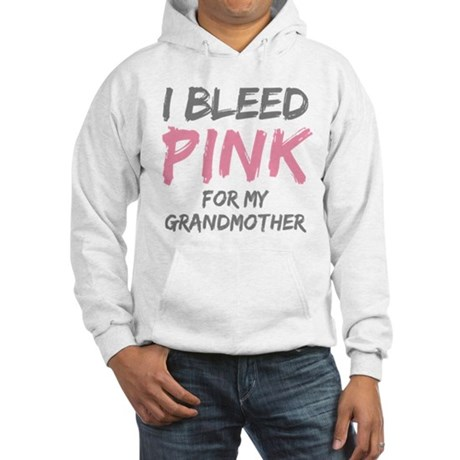 I Bleed Pink Grandmother Hooded Sweatshirt
