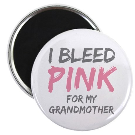 "I Bleed Pink Grandmother 2.25"" Magnet (10 pack)"