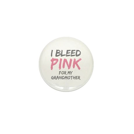 I Bleed Pink Grandmother Mini Button