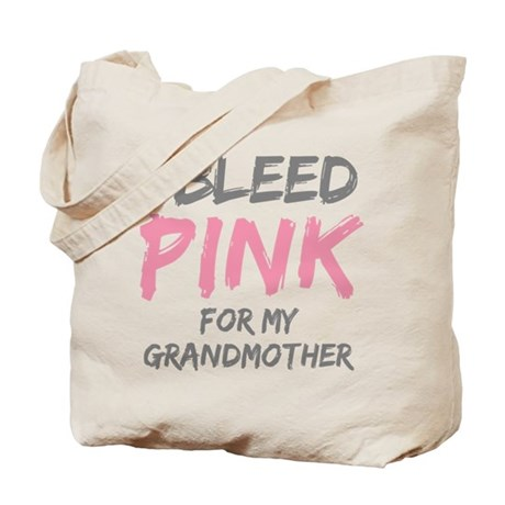 I Bleed Pink Grandmother Tote Bag