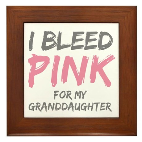 I Bleed Pink Granddaughter Framed Tile