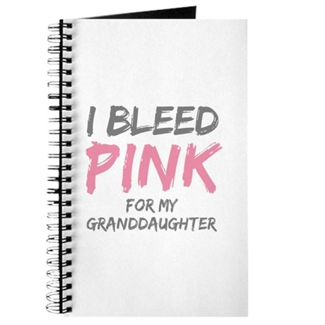 I Bleed Pink Granddaughter Journal