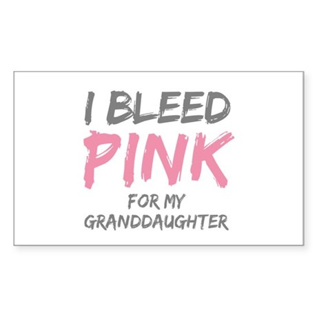 I Bleed Pink Granddaughter Rectangle Sticker