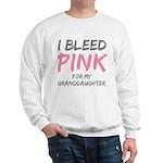 I Bleed Pink Granddaughter Sweatshirt