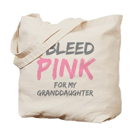 I Bleed Pink Granddaughter Tote Bag
