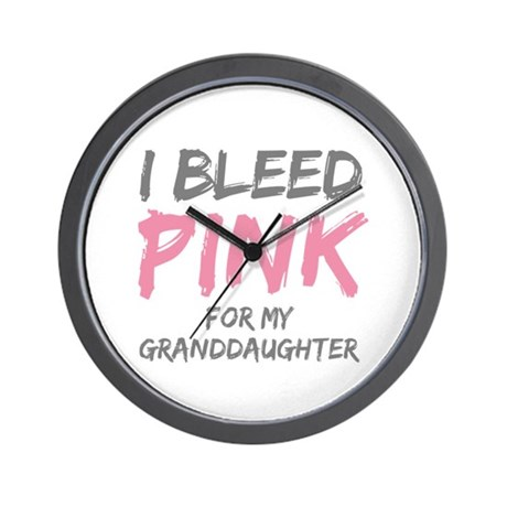 I Bleed Pink Granddaughter Wall Clock