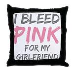 Pink Breast Cancer Girlfriend Throw Pillow