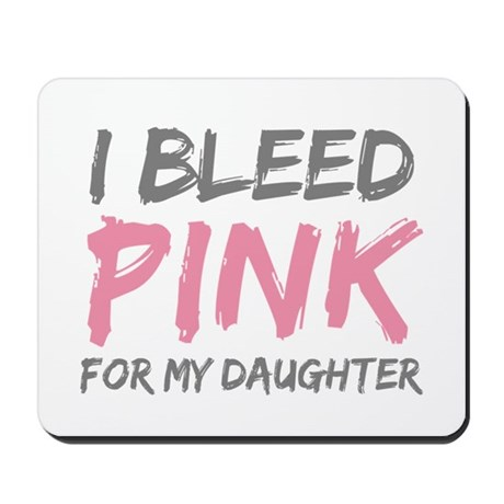 Pink Breast Cancer Daughter Mousepad