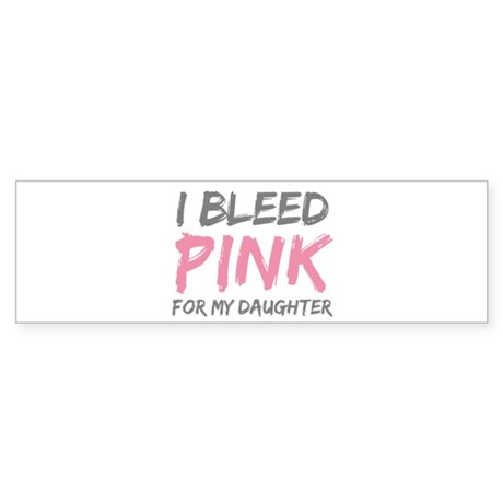 Pink Breast Cancer Daughter Bumper Sticker