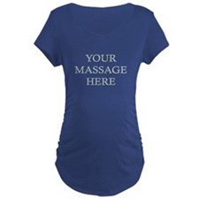 Your Massage Here T-Shirt