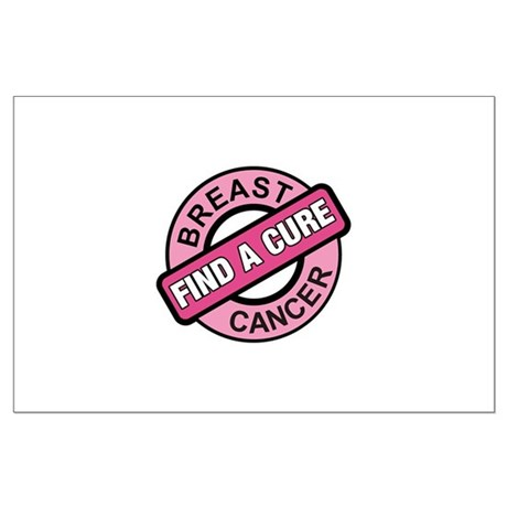 Pink Breast Cancer Find a Cur Large Poster