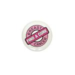 Pink Breast Cancer Find a Cur Mini Button