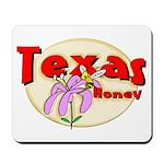 Texas Honey Mousepad