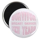"""Survivor Breast Cancer Ten Years 2.25"""" Magnet (100"""