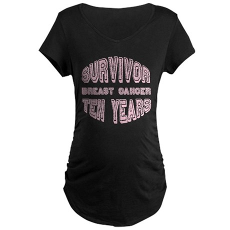 Survivor Breast Cancer Ten Years Maternity Dark T-