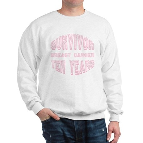 Survivor Breast Cancer Ten Years Sweatshirt