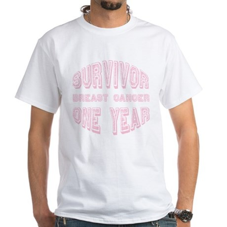 Survivor Breast Cancer One Year White T-Shirt