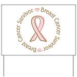 Pink Ribbon Breast Cancer Survivor Yard Sign