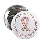 """Pink Ribbon Breast Cancer Survivor 2.25"""" Button (1"""