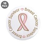 """Pink Ribbon Breast Cancer Survivor 3.5"""" Button (10"""