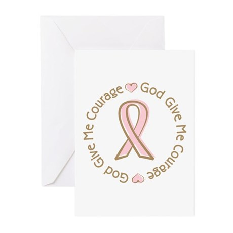 Breast Cancer Give me Courage Greeting Cards (Pk o