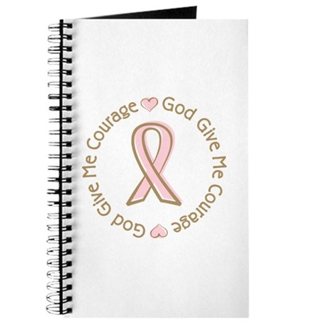Breast Cancer Give me Courage Journal
