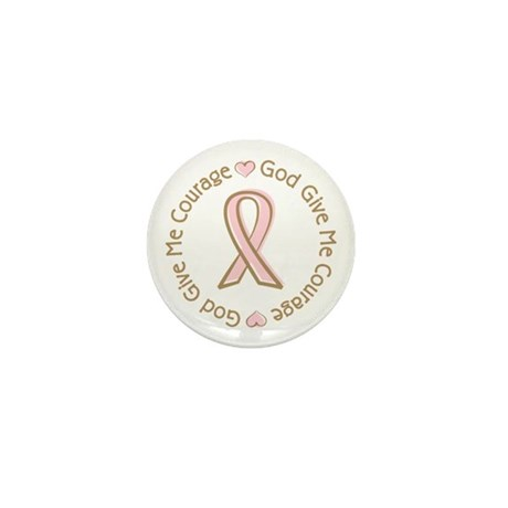 Breast Cancer Give me Courage Mini Button (100 pac