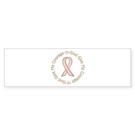 Breast Cancer Give me Courage Sticker (Bumper 10 p