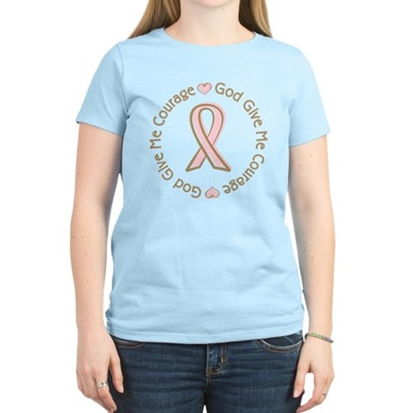 Breast Cancer Give me Courage Women's Light T-Shir