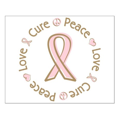 Peace Love Cure Breast Cancer Small Poster
