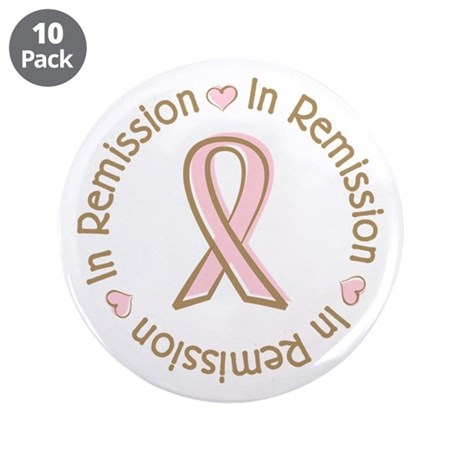 "Breast Cancer In Remission Ribbon 3.5"" Button (10"