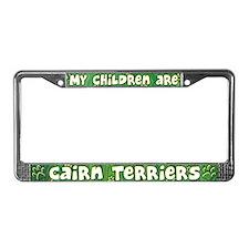My Children Cairn Terrier License Plate Frame