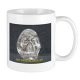 Got Crystal Skulls? Mug