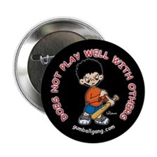 Does Not Play Well With Others Button (100 pack)