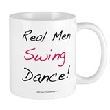 Real Men Swing Dance Coffee Mug