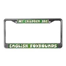 My Children English Foxhound License Plate Frame