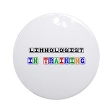 Limnologist In Training Ornament (Round)