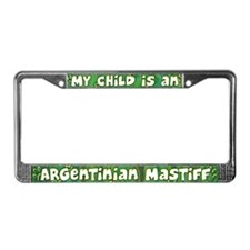 My Kid Argentinian Mastiff License Plate Frame