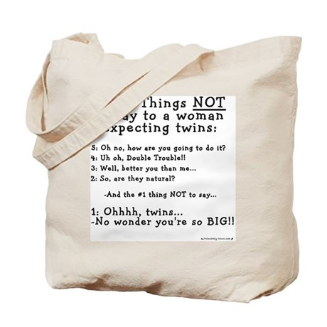 NOT to say - Expecting Twins Tote Bag