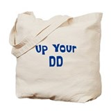 Up Your DD Tote Bag