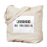 Judge In Training Tote Bag