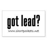 "ShortPockets ""got lead?"" Rectangle Decal"