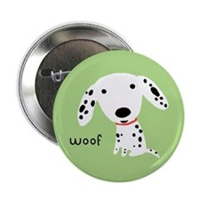 "Dalmatian Woof 2.25"" Button (10 pack)"