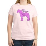 Ride a Draft! Horse T-Shirt