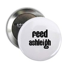 "Feed Ashleigh 2.25"" Button (100 pack)"