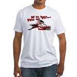 Tits Or Tires Fitted T-Shirt