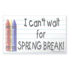 Spring Break Yet? Rectangle Decal