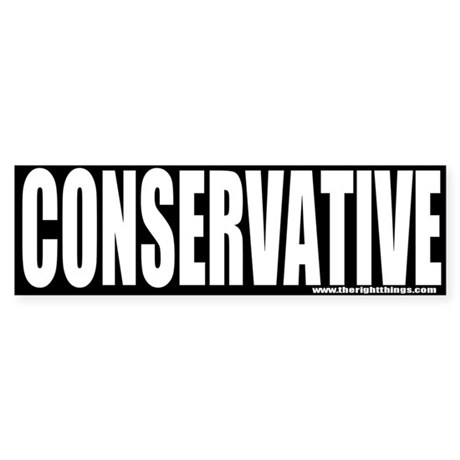 Conservative Bumper Sticker